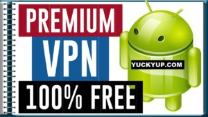 Premium Vpn for android