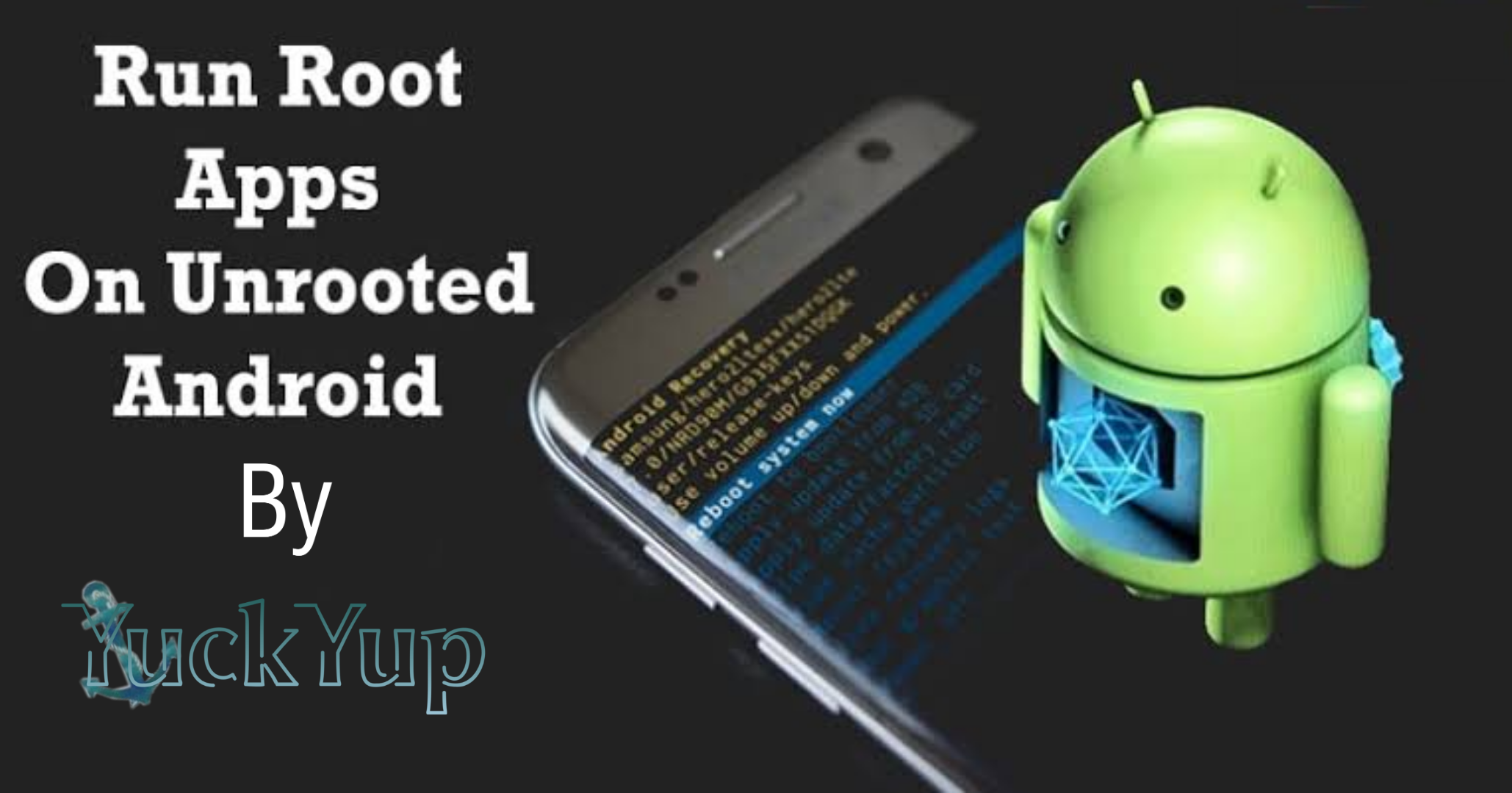How To Run Root Apps On Unrooted Android Device